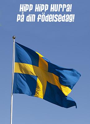 En Svenska flagga mot blå bakgrund med texten hipp hipp hurra, grattis på din födelsedag